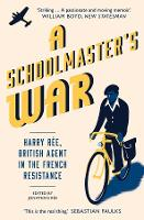 A Schoolmaster's War: Harry Ree?A...