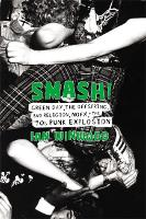 Smash!: Green Day, The Offspring, Bad...