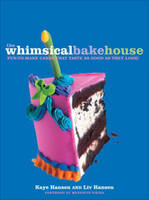 The Whimsical Bakehouse: Fun-to-Make...