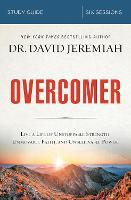 Overcomer Study Guide: Live a Life of...