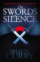 The Swords of Silence: Book 1: The...