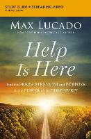 Help Is Here Study Guide: Face the...