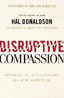 Disruptive Compassion: Becoming the...