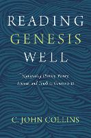 Reading Genesis Well: Navigating...