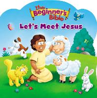 The Beginner's Bible Let's Meet Jesus