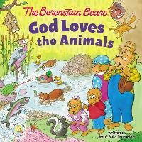 The Berenstain Bears God Loves the...