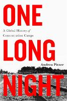 One Long Night: A Global History of...