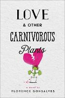 Love & Other Carnivorous Plants