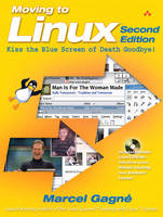 Moving to Linux, Second Edition: Kiss...
