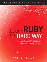 Learn Ruby the Hard Way: A Simple and...