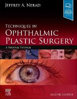 Techniques in Ophthalmic Plastic...