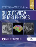 Duke Review of MRI Physics: Case...