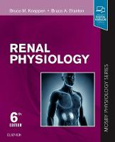 Renal Physiology: Mosby Physiology...