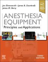 Anesthesia Equipment: Principles and...