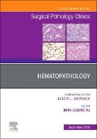 Hematopathology, An Issue of Surgical...