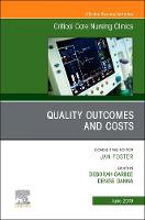 Quality Outcomes and Costs, An Issue...