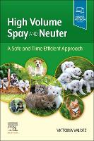 High Volume Spay and Neuter: A Safe...
