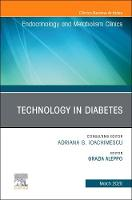 Technology in Diabetes,An Issue of...