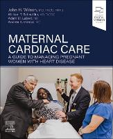 Maternal Cardiac Care: A Guide to...