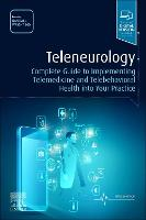 Teleneurology: Complete Guide to...