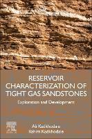Reservoir Characterization of Tight...