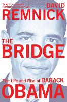 The Bridge: The Life and Rise of...