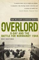 Overlord: D-Day and the Battle for...