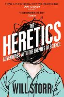 The Heretics: Adventures with the...