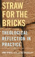 Straw for the Bricks: Theological...