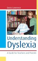 Understanding Dyslexia: A Guide for...