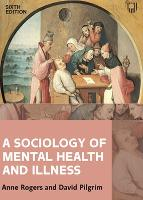 A Sociology of Mental Health and...