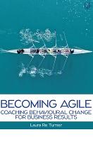 Becoming Agile: Coaching Behavioural...