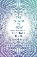 The Power of Now: A Guide to ...