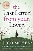 The Last Letter from Your Lover: Now ...