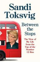 Between the Stops: Autobiography of...