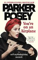 You're on an Airplane: A...