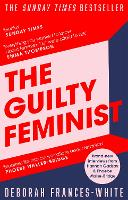 The Guilty Feminist: From our noble...