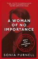 A Woman of No Importance: The Untold...