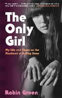The Only Girl: My Life and Times on...