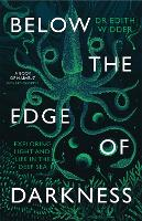 Below the Edge of Darkness: Notes ...
