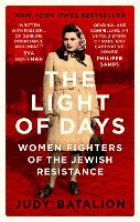 The Light of Days: Women Fighters of...