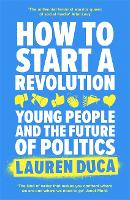 How to Start a Revolution: Young...