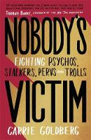 Nobody's Victim: Fighting Psychos,...