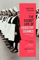 The Secret Life of Dorothy Soames:...