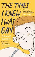 The Times I Knew I Was Gay: A Graphic...