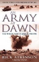 An Army At Dawn: The War in North...