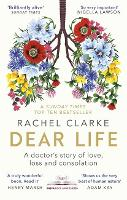 Dear Life: A Doctor's Story of Love...