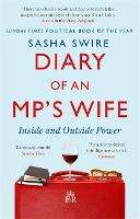Diary of an MP's Wife: Inside and...