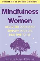 Mindfulness for Women: Declutter your...