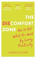 The Discomfort Zone: How to Get What...